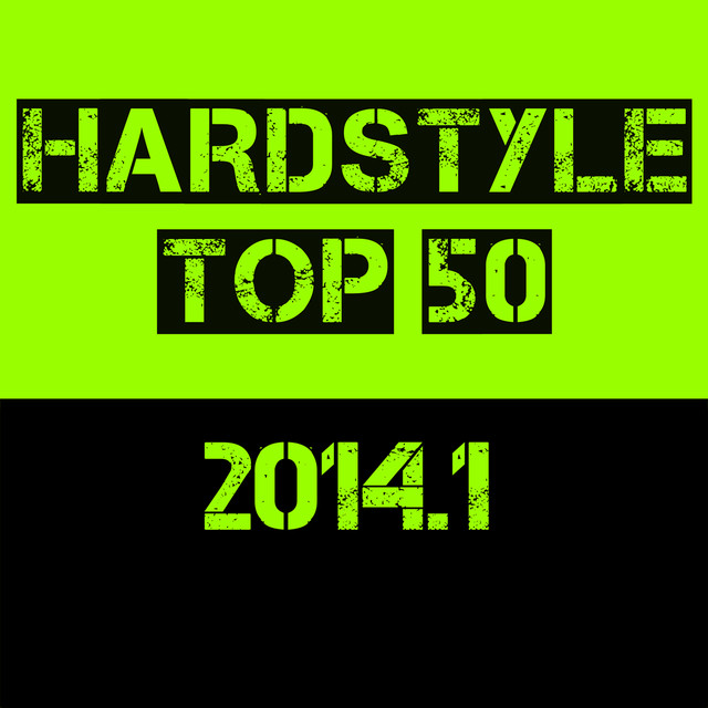 Hardstyle Top 50 - 2014.1