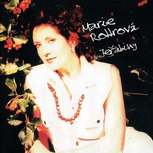 Marie Rottrová - Jeřabiny