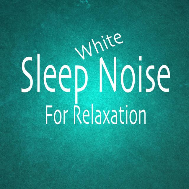 Sleep Noise For Relaxation Albumcover