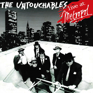 The Untouchables Live at Metropol album