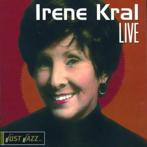 Irene Kral Live