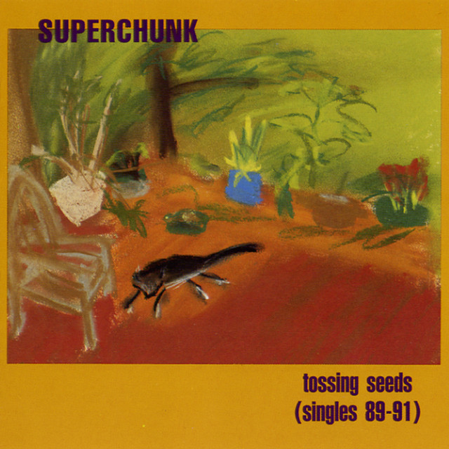 Superchunk - Tossing Seeds (Singles 89-91)