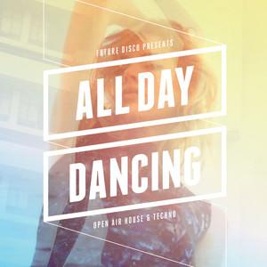 Future Disco Presents: All Day Dancing Albumcover