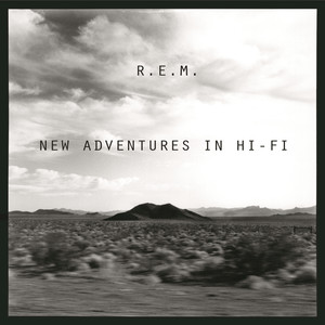 New Adventures In Hi-Fi - Rem