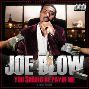 The Jacka Presents: You Should Be Payin Me Albümü