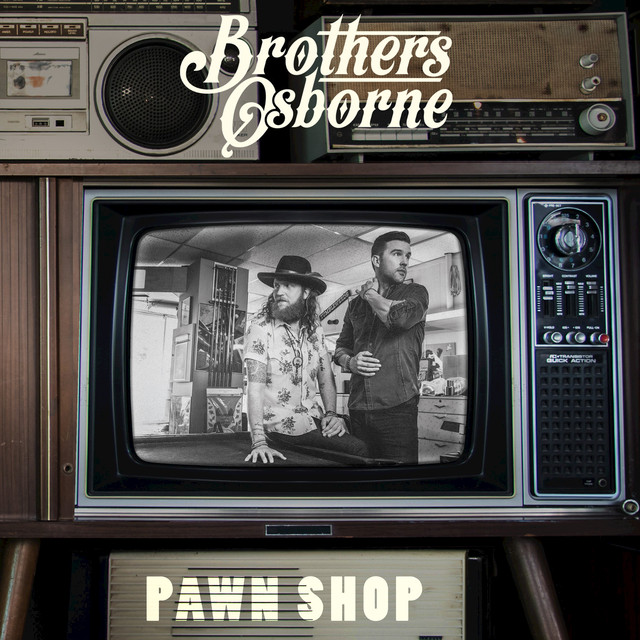 Album cover for Pawn Shop by Brothers Osborne