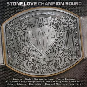 Stone Love - Champion Sound, Vol. 1