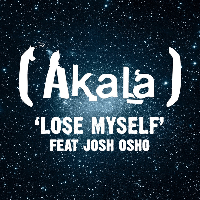 Lose Myself (feat. Josh Osho)