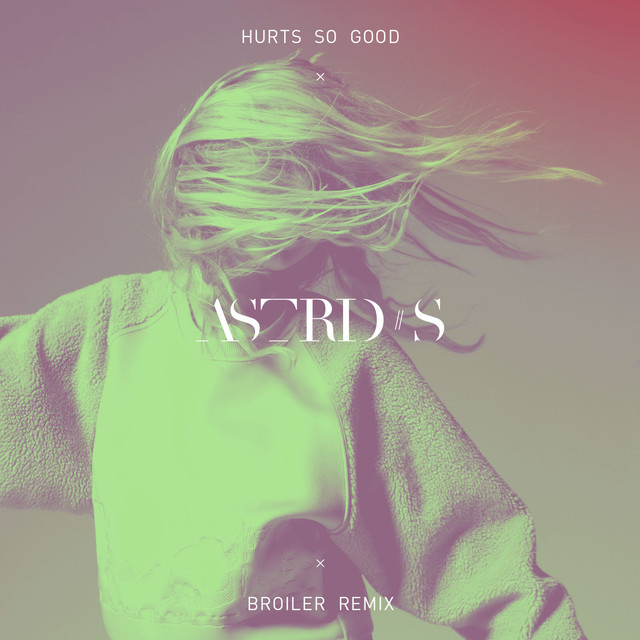Hurts So Good (Broiler Remix)
