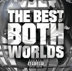 The Best Of Both Worlds (Explicit Version) Albümü