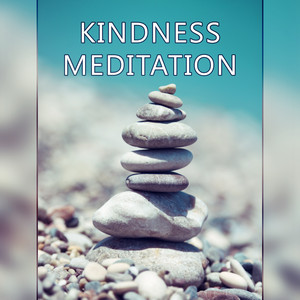 Kindness Meditation – Meditation Music, Relaxation Music Help You Clear Your Mind, Ocean Waves, Sun Salutation, Mindfulness, Inner Improvement Albümü