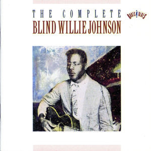 The Complete Blind Willie Johnson album