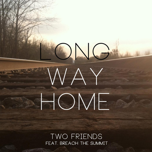 Long Way Home (feat. Breach the Summit)