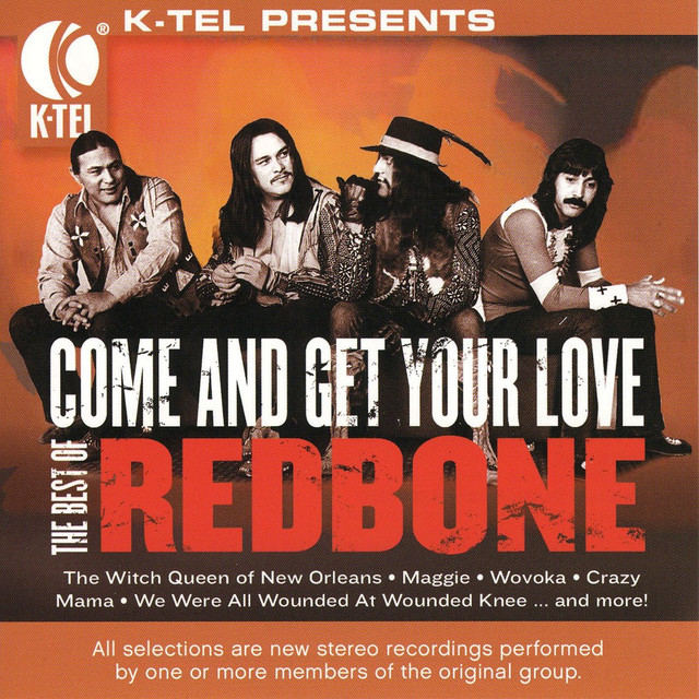 The Best Of Redbone - Come And Get Your Love on Spotify