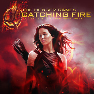 The Hunger Games: Catching Fire (Original Motion Picture Soundtrack / Deluxe Version) Albümü
