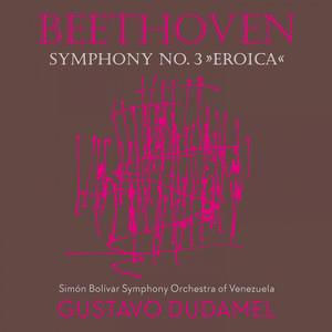 Beethoven 3 - Dudamel Albümü