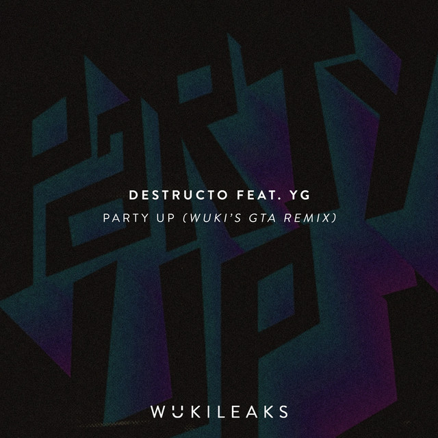 Party Up (Wuki's GTA Remix)