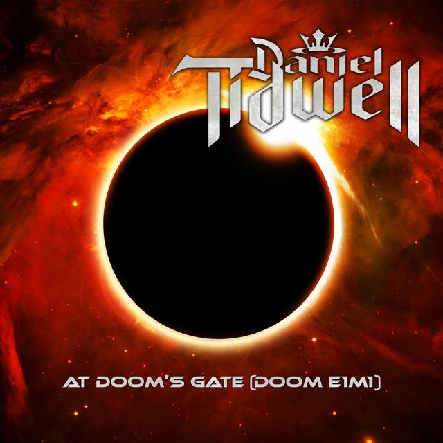 At Doom's Gate (DOOM E1M1) by Daniel Tidwell on Spotify