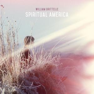 William Brittelle – Spiritual America (2019) Download