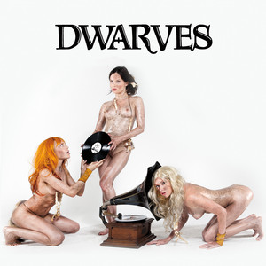The Dwarves Invented Rock & Roll album