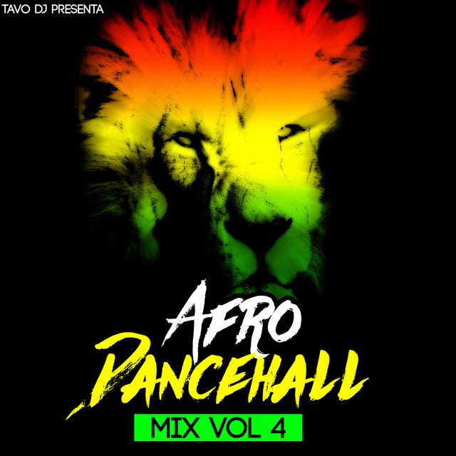 Afro DanceHall Mix, Vol  4 by Tavo DJ on Spotify