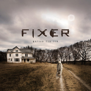 Before the Sun - Fixer