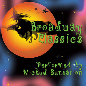 Broadway Classics - Wicked