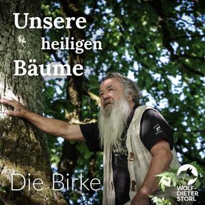 Unsere heiligen Bäume (Die Birke) Audiobook