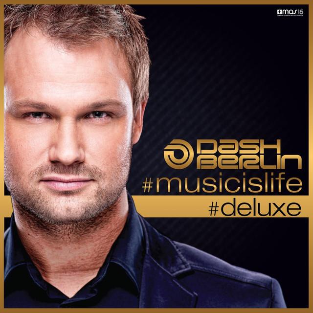 Dash Berlin #musicislife (Deluxe Edition) album cover