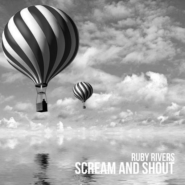Album cover for Scream and Shout by Ruby Rivers