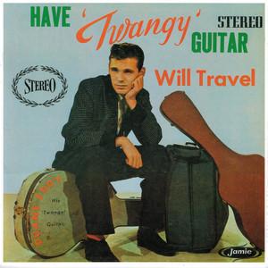 Have 'Twangy' Guitar Will Travel album