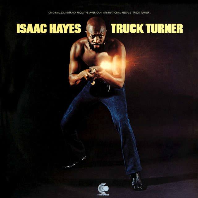 Isaac Hayes Truck Turner (Original Motion Picture Soundtrack) album cover