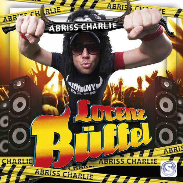 Abriss Charlie (Gib Dir) [Remixes] - Single