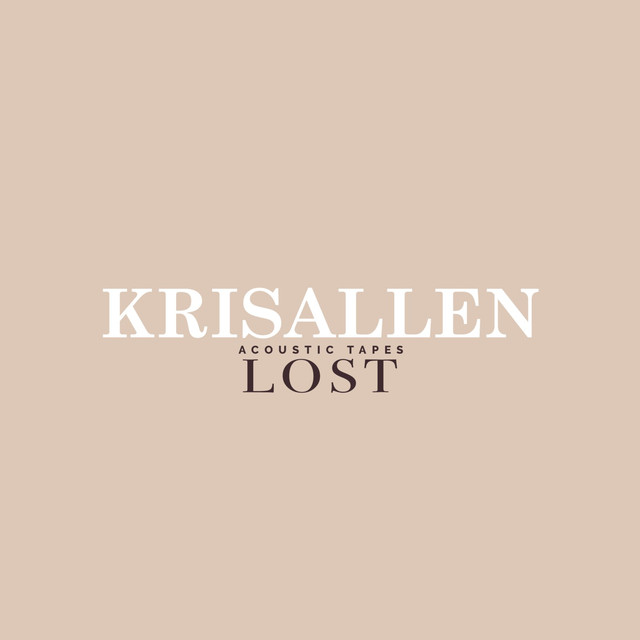 Lost (Acoustic Tapes)