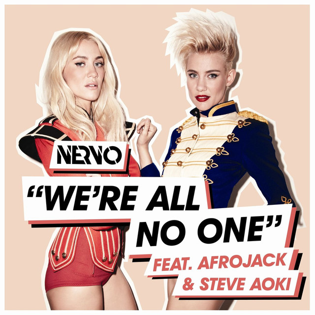 We're All No One (feat. Afrojack and Steve Aoki)