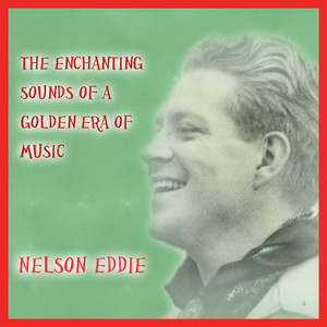 Nelson Eddy Who Are We to Say cover