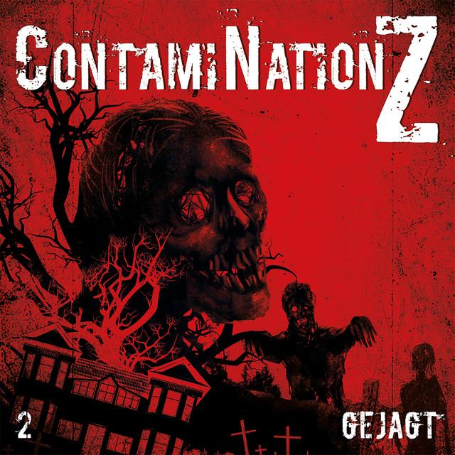 Contamination Z (Folge 2 - Gejagt) Cover