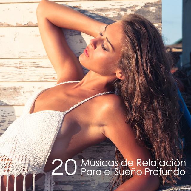 20 Músicas de Relajación Para el Sueño Profundo