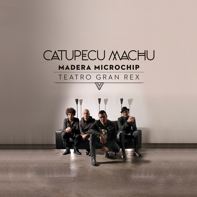 Madera Microchip (Live From Teatro Gran Rex)