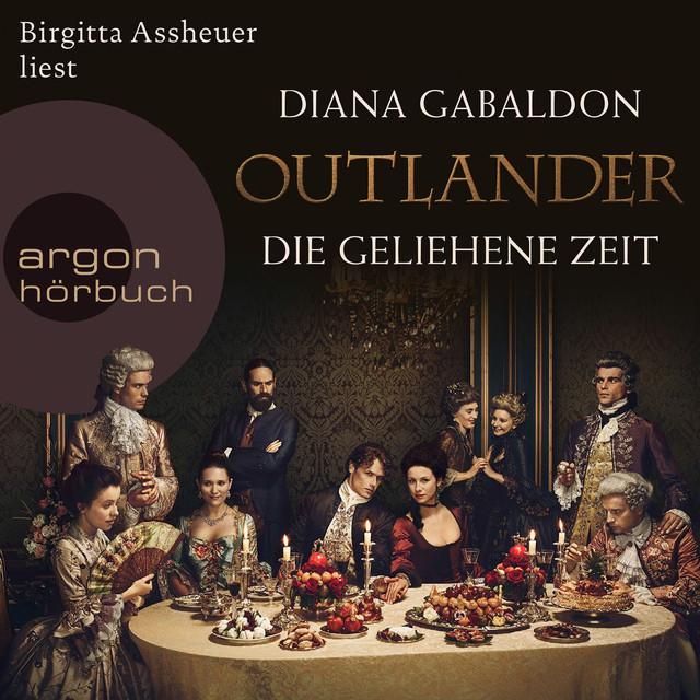 Outlander - Die geliehene Zeit (Ungekürzte Lesung)