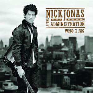 Who I Am - Nick Jonas And The Administration