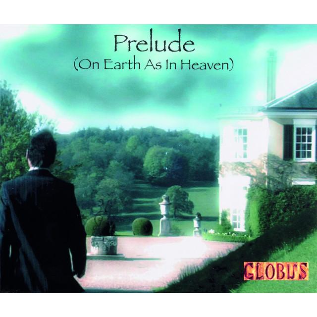 Prelude (On Earth as in Heaven)