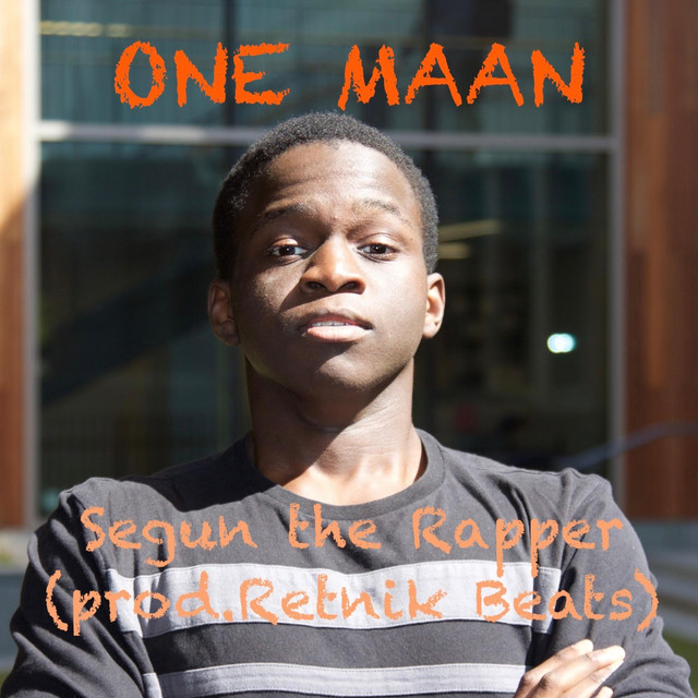 One Maan, a song by Segun, Retnik Beats on Spotify