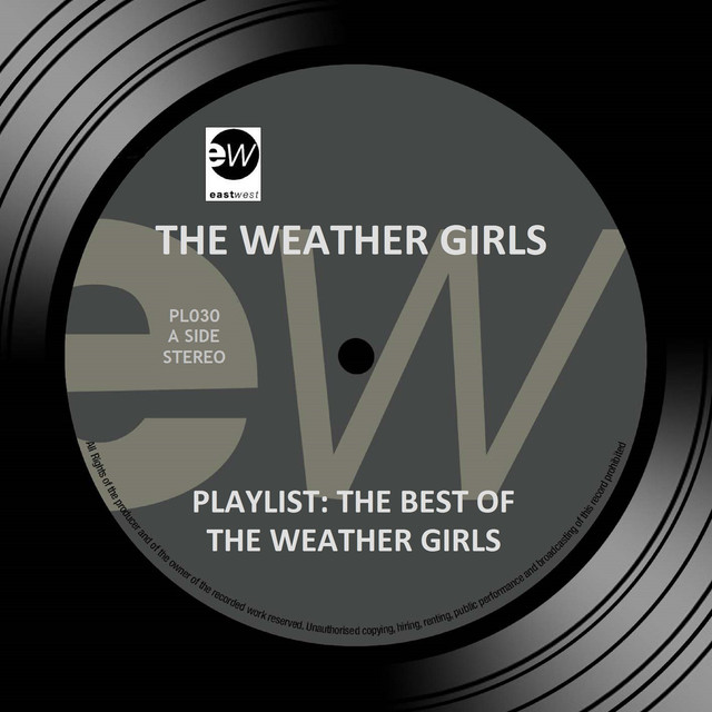 The Weather Girls Playlist: The Best of the Weather Girls album cover