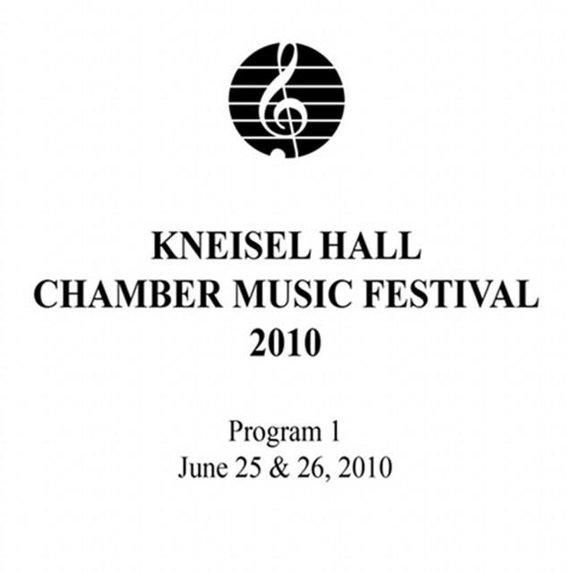 Kneisel Hall Chamber Music Festival 2010 - Program 1: June 25 & 26, 2010 Albumcover
