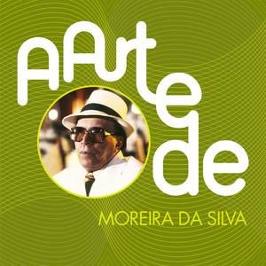 A Arte De Moreira Da Silva album