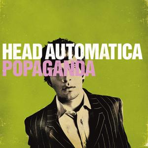 Popaganda  - Head Automatica