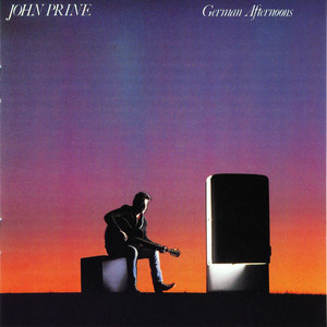 German Afternoons - John Prine