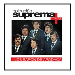 Coleccion Suprema Plus- Los Baron De Apodaca album