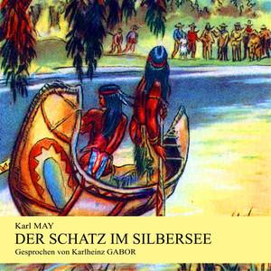 Der Schatz im Silbersee Audiobook